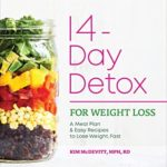 [PDF] [EPUB] The 14-Day Detox for Weight Loss: A Meal Plan and Easy Recipes to Lose Weight, Fast Download