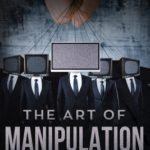 [PDF] [EPUB] The Art of Manipulation: Everything You Should Know About Psychology, Empathy and Persuasion Techniques to Convince and Manipulate Anyone Using Dark Psychology to Influence Human Behavior Download