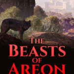 [PDF] [EPUB] The Beasts of Areon Download