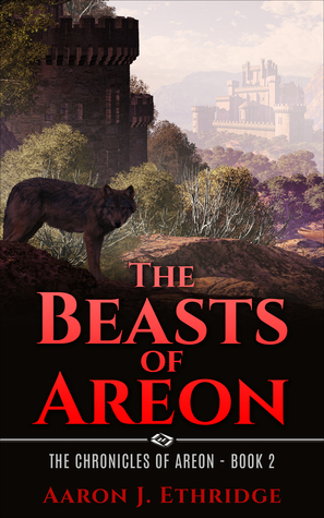 [PDF] [EPUB] The Beasts of Areon Download by Aaron J. Ethridge