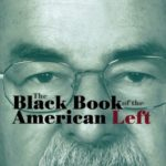 [PDF] [EPUB] The Black Book of the American Left Volume 3: The Great Betrayal Download