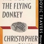 [PDF] [EPUB] The Case of the Flying Donkey (Ludovic Travers #21) Download