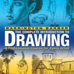 [PDF] [EPUB] The Complete Introduction to Drawing: A Professional Course for Every Artist Download