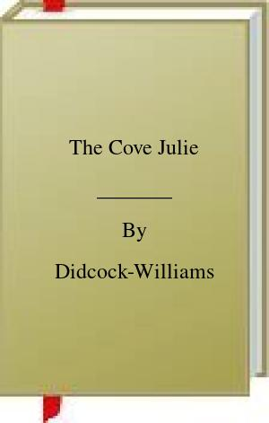 [PDF] [EPUB] The Cove Julie Download by Didcock-Williams