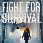 [PDF] [EPUB] The End Fight For Survival: A Post-Apocalyptic EMP Survival Thriller (The End Series Book Two) Download