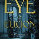 [PDF] [EPUB] The Eye of Elicion: The Kinowenn Chronicles Vol 1 Download