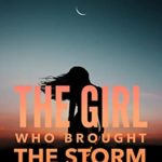[PDF] [EPUB] The Girl Who Brought the Storm (Claire Foley Book 5) Download