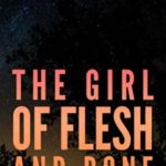 [PDF] [EPUB] The Girl of Flesh and Bone (Claire Foley Book 2) Download