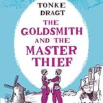 [PDF] [EPUB] The Goldsmith and the Master Thief Download