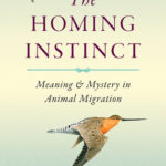 [PDF] [EPUB] The Homing Instinct: Meaning and Mystery in Animal Migration Download