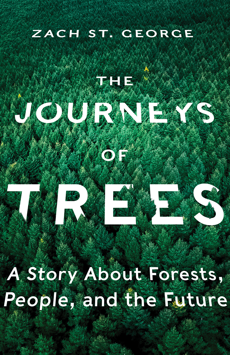 [PDF] [EPUB] The Journeys of Trees: A Story about Forests, People, and the Future Download by Zach St. George