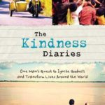 [PDF] [EPUB] The Kindness Diaries: One Man's Quest to Ignite Goodwill and Transform Lives Around the World Download