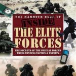 [PDF] [EPUB] The Mammoth Book Of Inside The Elite Forces (Mammoth Book Of) Download