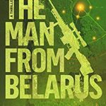 [PDF] [EPUB] The Man From Belarus (Corps Justice #16) Download