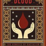 [PDF] [EPUB] The Myth of the Blood: The Genesis of Racialism Download