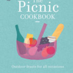 [PDF] [EPUB] The Picnic Cookbook: Outdoor Feasts for All Occasions Download