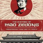 [PDF] [EPUB] The Rhetoric of Mao Zedong: Transforming China and Its People Download
