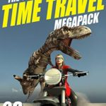 [PDF] [EPUB] The Second Time Travel Megapack: 23 Modern and Classic Stories Download
