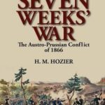 [PDF] [EPUB] The Seven Weeks' War: The Austro-Prussian Conflict of 1866 Download