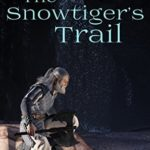 [PDF] [EPUB] The Snowtiger's Trail (The Windhaven Chronicles) Download