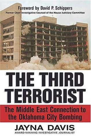 [PDF] [EPUB] The Third Terrorist: The Middle East Connection to the Oklahoma City Bombing Download by Jayna Davis