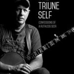 [PDF] [EPUB] The Triune Self: Confessions of a Ruthless Seer Download