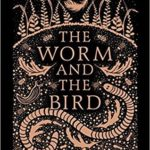 [PDF] [EPUB] The Worm and the Bird Download