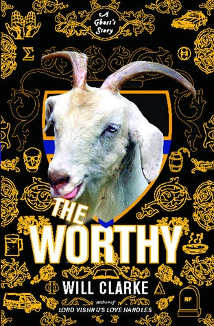 [PDF] [EPUB] The Worthy: A Ghost's Story Download by Will        Clarke