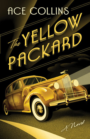 [PDF] [EPUB] The Yellow Packard Download by Ace Collins