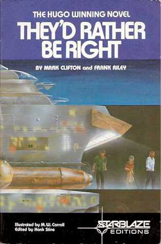 [PDF] [EPUB] They'd Rather Be Right  Download by Mark Clifton