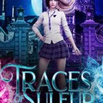 [PDF] [EPUB] Traces of Sulfur (Blade Keeper Academy Book 1) Download
