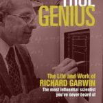 [PDF] [EPUB] True Genius: The Life and Work of Richard Garwin, the Most Influential Scientist You've Never Heard of Download