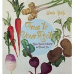 [PDF] [EPUB] True to Your Roots: Vegan Recipes to Comfort and Nourish You Download