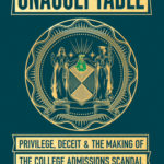 [PDF] [EPUB] Unacceptable: Privilege, Deceit and the Making of the College Admissions Scandal Download