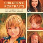 [PDF] [EPUB] Vibrant Children's Portraits: Painting Beautiful Hair and Skin Tones with Oils Download