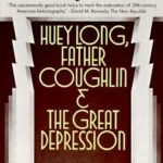 [PDF] [EPUB] Voices of Protest: Huey Long, Father Coughlin, and the Great Depression Download