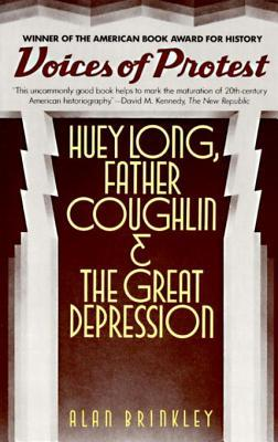 [PDF] [EPUB] Voices of Protest: Huey Long, Father Coughlin, and the Great Depression Download by Alan Brinkley