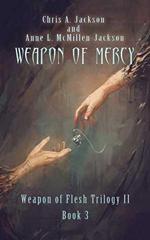[PDF] [EPUB] Weapon of Mercy (Weapon of Flesh, #6) Download by Chris A. Jackson