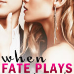 [PDF] [EPUB] When Fate Plays Its Game! Download