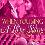 [PDF] [EPUB] When You Sing a Love Song: A Contemporary New Adult Christian Romance Novel (The Imagination Series Book 9) Download
