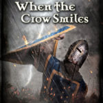 [PDF] [EPUB] When the Crow Smiles (The Tales of Remnas Book 3) Download