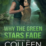 [PDF] [EPUB] Why the Green Stars Fade (Crossover #4) Download