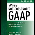 [PDF] [EPUB] Wiley Not-for-Profit GAAP 2020: Interpretation and Application of Generally Accepted Accounting Principles (Wiley Regulatory Reporting) Download