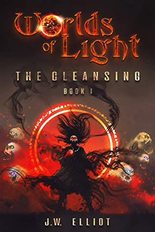 [PDF] [EPUB] Worlds of Light: The Cleansing (Book 1) Download by J.W. Elliot