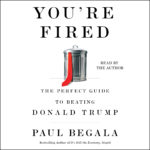 [PDF] [EPUB] You're Fired: The Perfect Guide to Beating Donald Trump Download