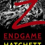 [PDF] [EPUB] Z – Endgame: Book 6 of the Zombie Apocalypse Download