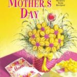 [PDF] [EPUB] A Catered Mother's Day (A Mystery with Recipes, #11) Download