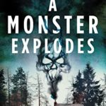 [PDF] [EPUB] A Monster Explodes (The Jane Elring Stories Book 2) Download