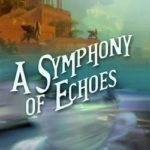 [PDF] [EPUB] A Symphony of Echoes (The Chronicles of St. Mary's #2) Download