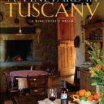 [PDF] [EPUB] A Vineyard in Tuscany: A Wine Lover's Dream Download